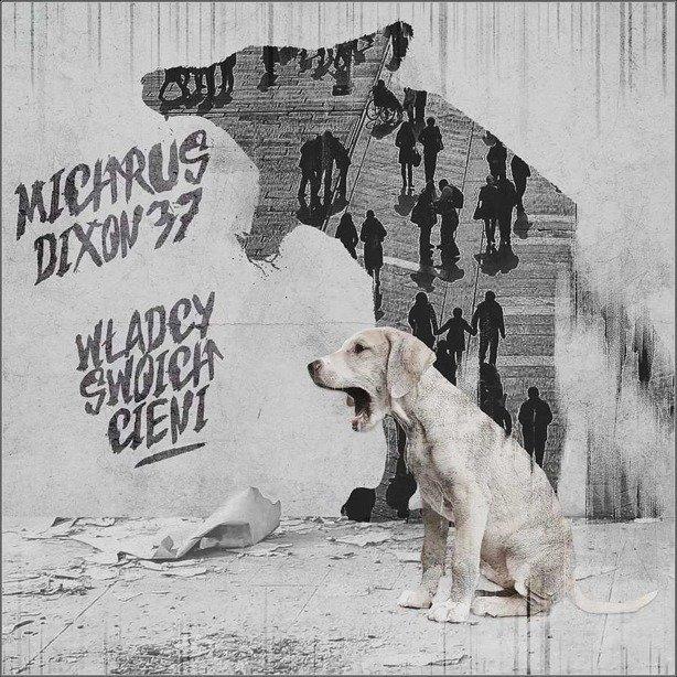 Płyta Cd Michrus Dixon37 - Władcy Swoich Cieni