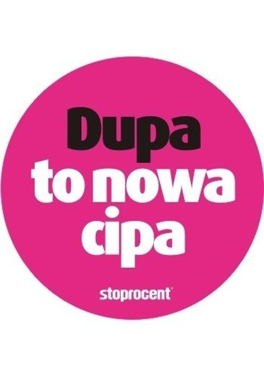STOPROCENT WLEPA DUPA TO NOWA.. PINK